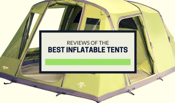 reviews of best inflatable tents