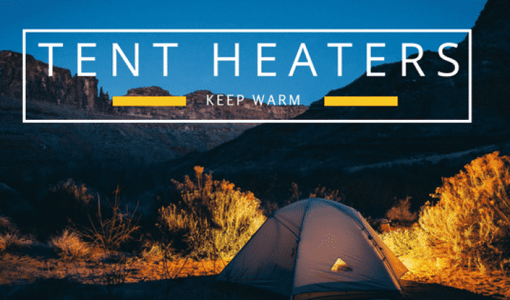 CAMPING TENT HEATERS UK
