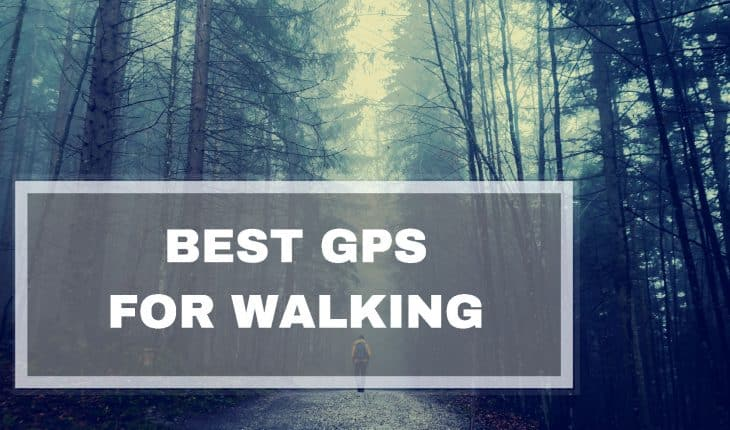 Best GPS For Walking and Hiking