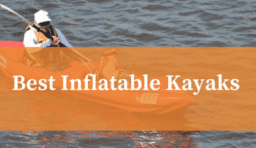 Best Inflatable Kayak Reviews UK