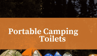 Best Portable Camping toilet reviews uk