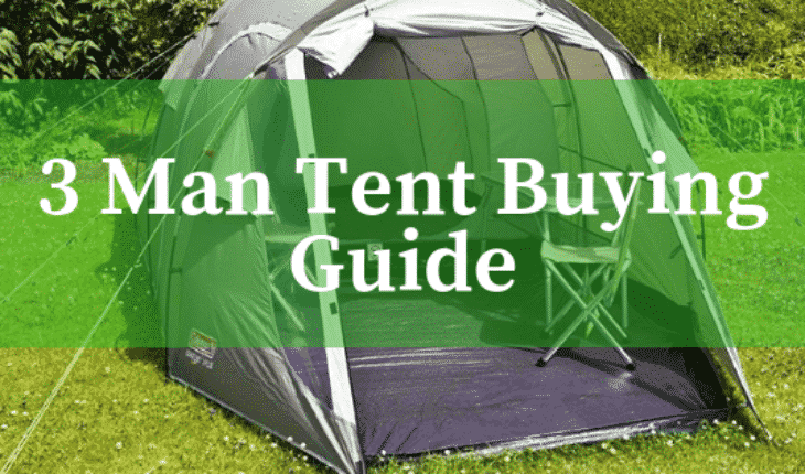 Best 3 man tents reviews UK